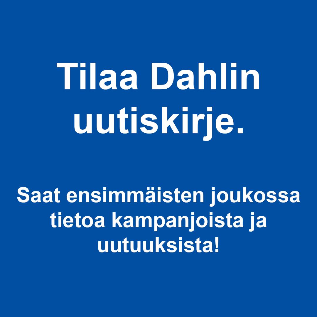tilaa_uutiskirje_Dahl